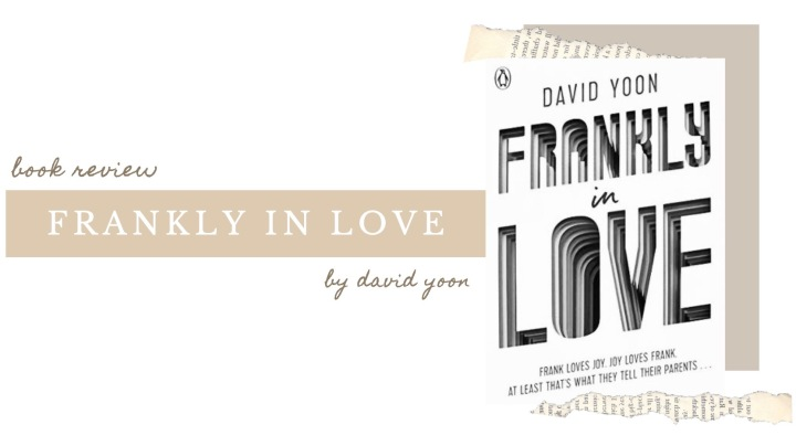 BOOK REVIEW | Frankly in Love by David Yoon