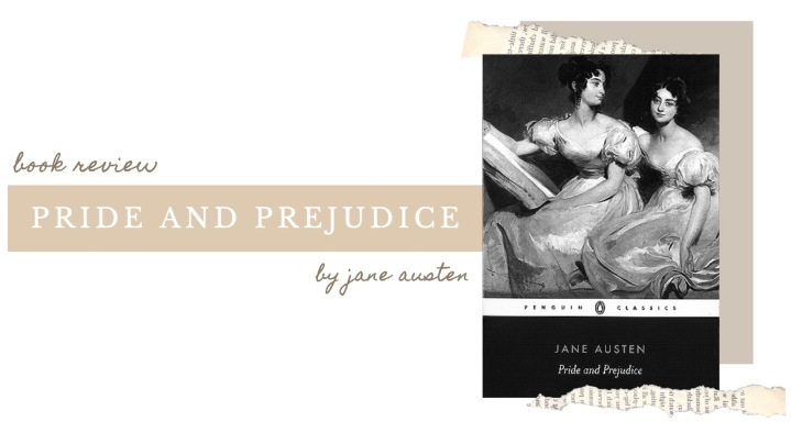 BOOK REVIEW | Pride and Prejudice by JaneAusten