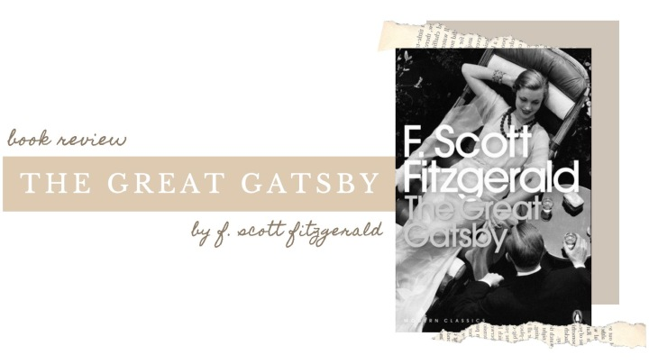 BOOK REVIEW | The Great Gatsby by F. Scott Fitzgerald