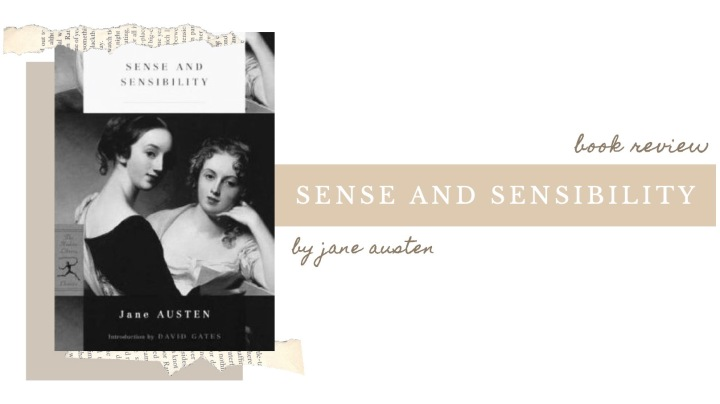 BOOK REVIEW | Sense and Sensibility by JaneAusten