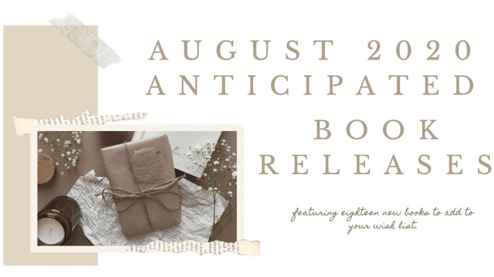 AUGUST ANTICIPATED BOOK RELEASES