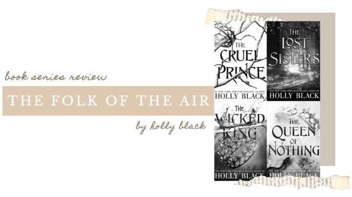 BOOK SERIES REVIEW | The Folk of the Air by Holly Black