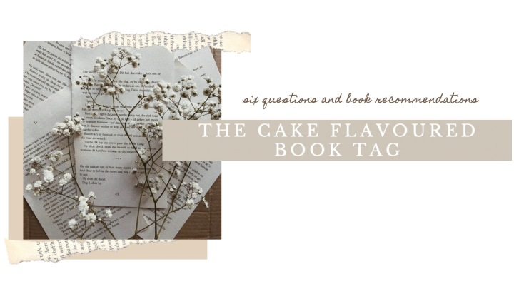 THE CAKE FLAVOURED BOOK TAG