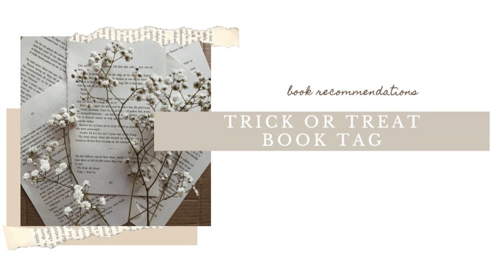 TRICK OR TREAT BOOK TAG