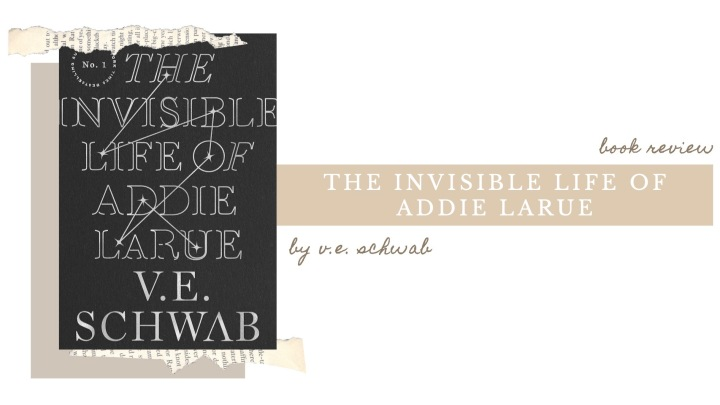 BOOK REVIEW | The Invisible Life of Addie LaRue by V.E. Schwab