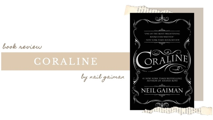 BOOK REVIEW | Coraline by Neil Gaiman