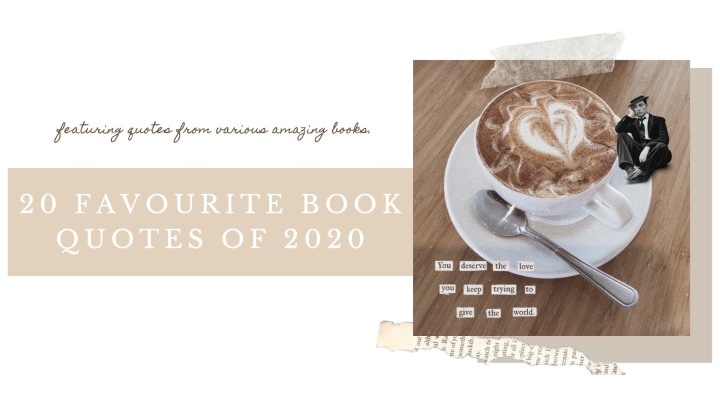 20 FAVOURITE BOOK QUOTES OF 2020