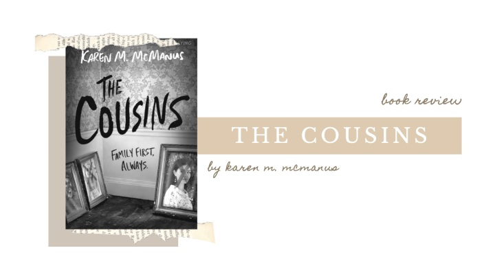 BOOK REVIEW | The Cousins by Karen M. McManus