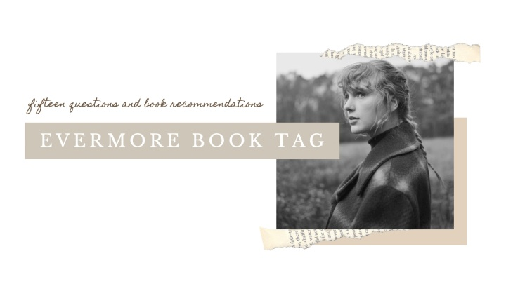 EVERMORE BOOK TAG