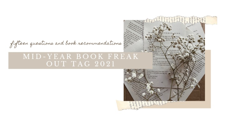MID-YEAR BOOK FREAK OUT TAG2021